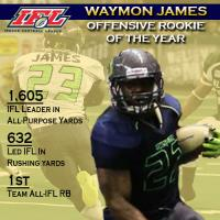 IFL Offensive Rookie of the Year Waymon James